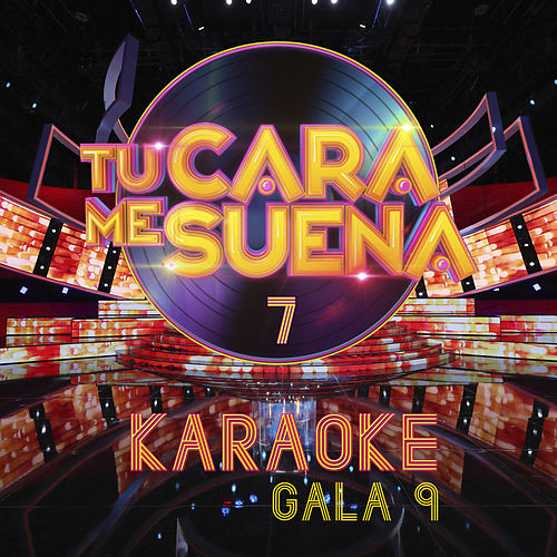 Tu Cara Me Suena (Temporada 7) (Vol. 9) by Ten Productions