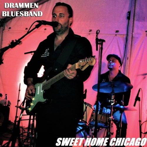 Sweet Home Chicago (Live) [feat. Øyvind Andersen] von Drammen Bluesband