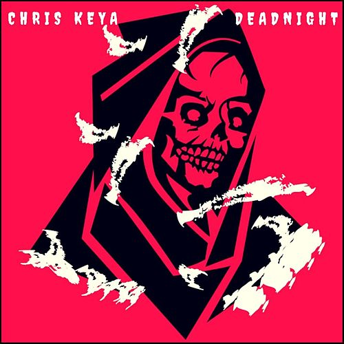 Deadnight by Chris Keya