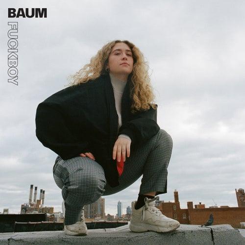 Fuckboy by BAUM