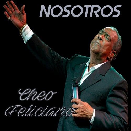 Nosotros de Cheo Feliciano