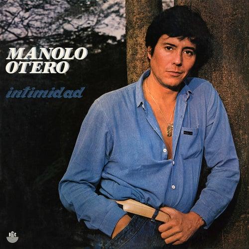 Intimidad de Manolo Otero