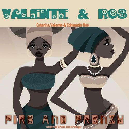 Fire & Frenzy by Valente