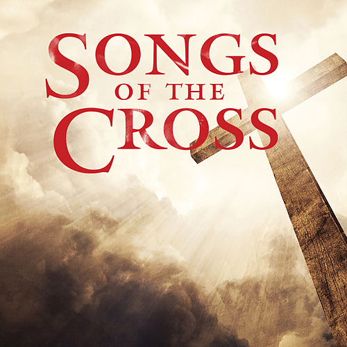 Songs of the Cross von Lifeway Worship