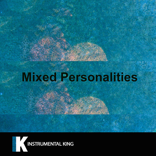 Mixed Personalities (In the Style of YNW Melly feat. Kanye West) [Karaoke Version] by Instrumental King
