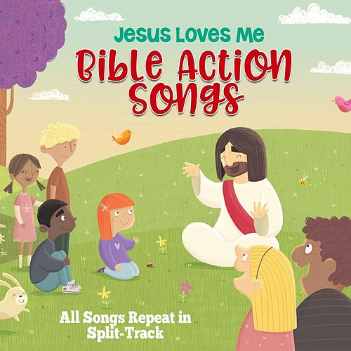 Jesus Loves Me Bible Action Songs by Wonder Kids