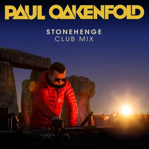 Stonehenge by Paul Oakenfold