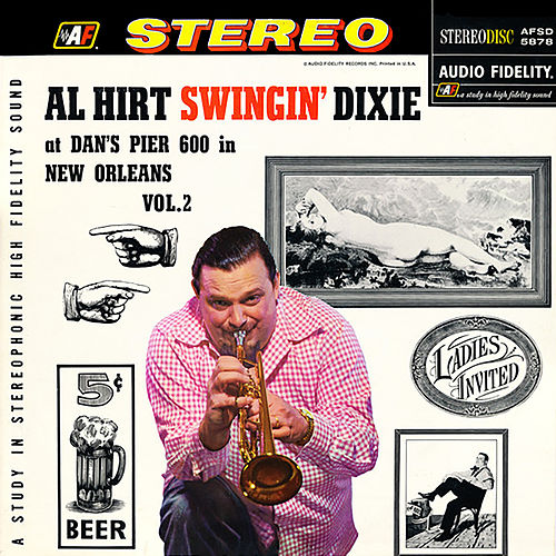 Swingin' Dixie! at Dan's Pier 600 in New Orleans, Vol. 2 de Al Hirt