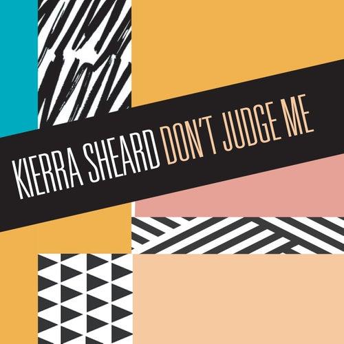 Don't Judge Me de Kierra 'Kiki' Sheard