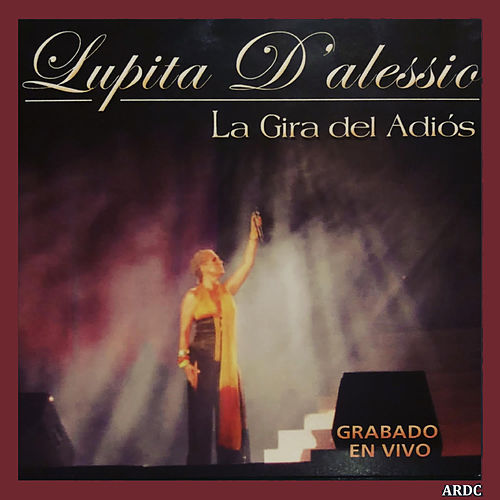 La Gira del Adios (Deluxe Version) de Lupita D'Alessio