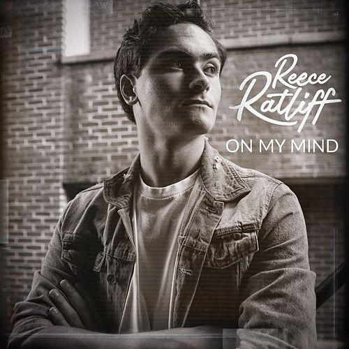On My Mind by Reece Ratliff