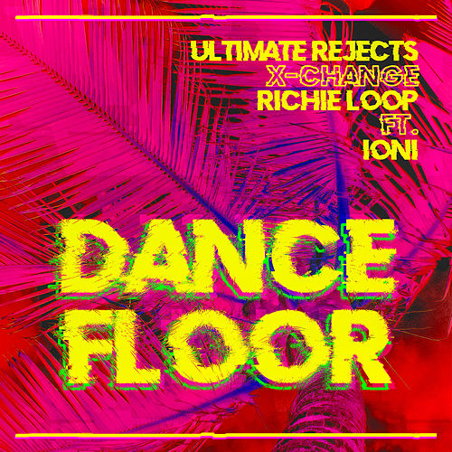 Dance Floor de Ultimate Rejects