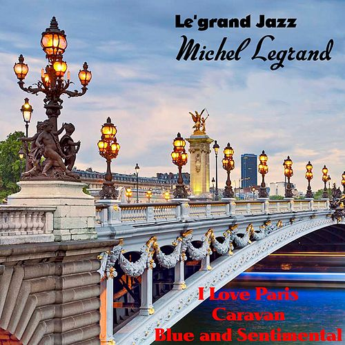 Le'grand Jazz de Michel Legrand