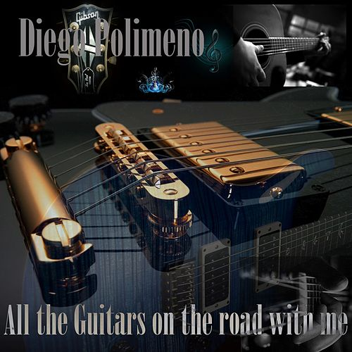 All the Guitars on the Road with Me von Diego Polimeno