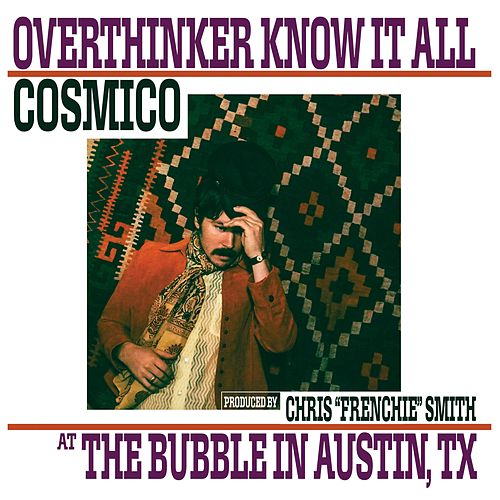 Overthinker Know It All by Cosmico