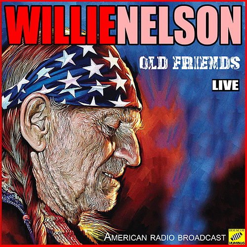 Old Friends (Live) von Willie Nelson