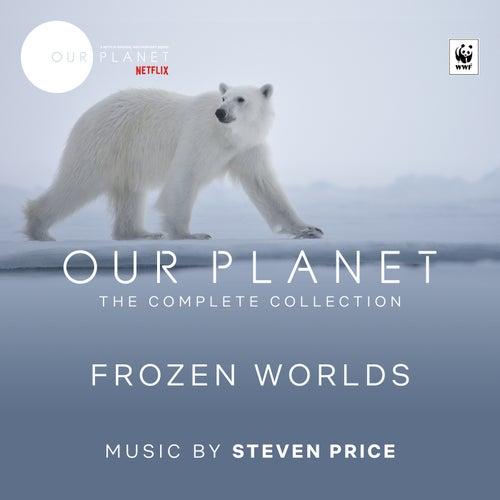 Frozen Worlds (Episode 2 / Soundtrack From The Netflix Original Series 'Our Planet') de Steven Price