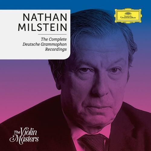 Nathan Milstein: Complete Deutsche Grammophon Recording by Nathan Milstein