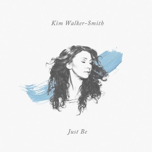 Just Be de Kim Walker-Smith