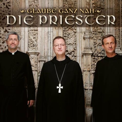 Glaube ganz nah de Die Priester