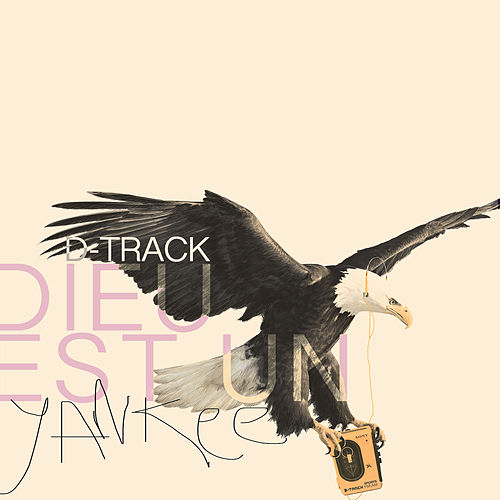Dieu est un Yankee de D-Track