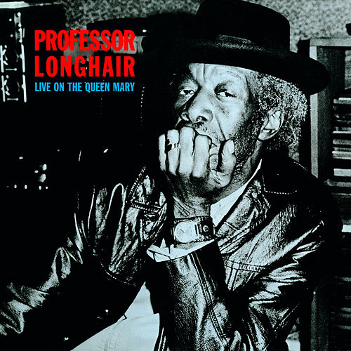 Live On The Queen Mary de Professor Longhair