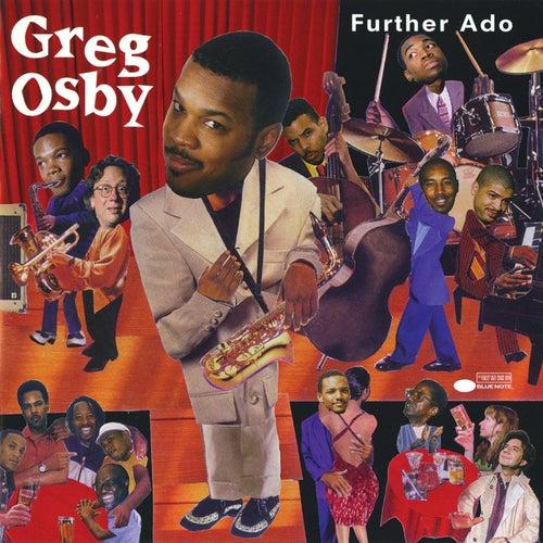 Further Ado by Greg Osby