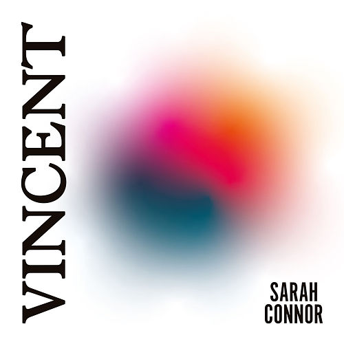 Vincent by Sarah Connor