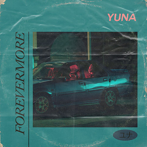 Forevermore by Yuna