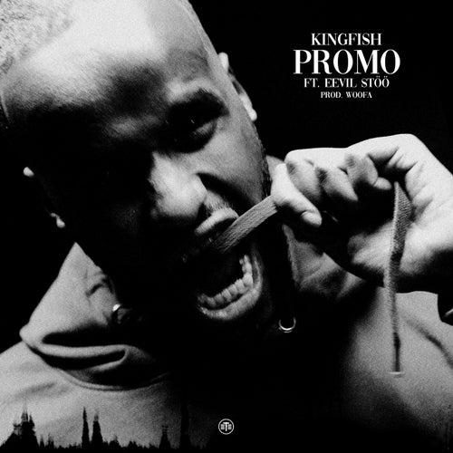 Promo by Kingfish