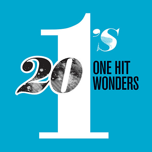 20 #1's: One Hit Wonders by Various Artists