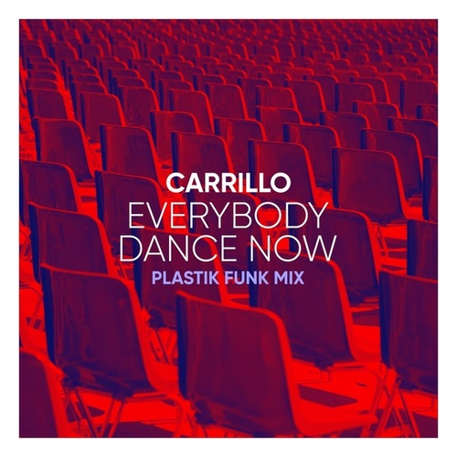 Everybody Dance Now (Plastik Funk Mix) von Carrillo