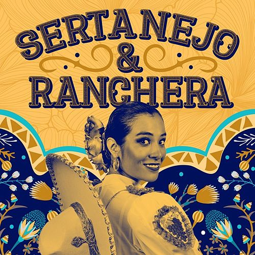 Latin Country: Sertanejo & Ranchera von Various Artists