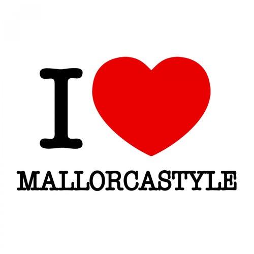 I Love Mallorcastyle von Various Artists