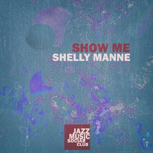 Show Me de Shelly Manne