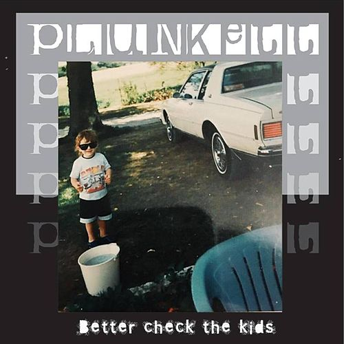 Better Check the Kids by Plunkett