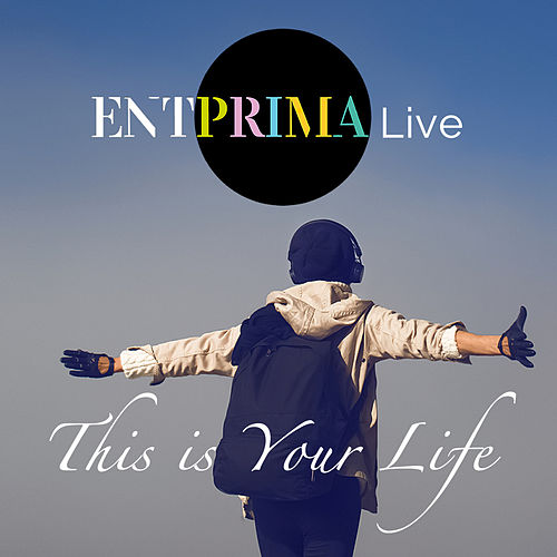 This Is Your Life von Entprima Live