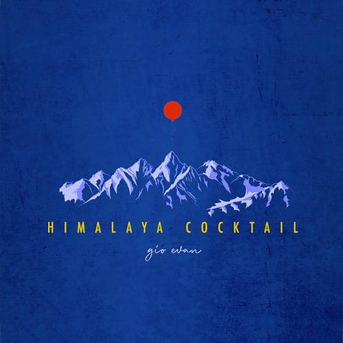 Himalaya Cocktail von Gio Evan