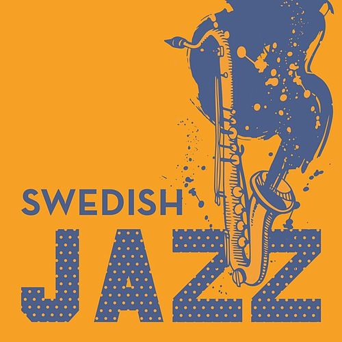 Swedish Jazz de Various Artists