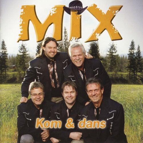 Kom og dans by Mix
