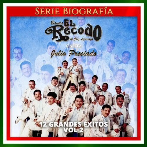 12 Grandes Éxitos, Vol. 2 von Banda El Recodo de Cruz Lizãrraga