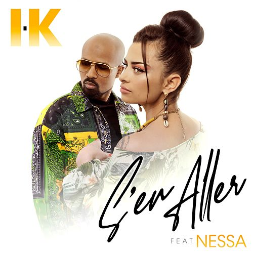 S'en aller (feat. Nessa) von IK TLF