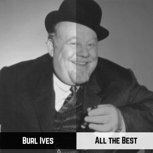 All the Best by Burl Ives