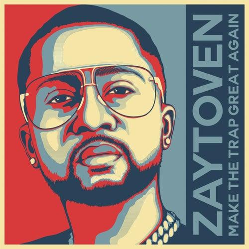 Make America Trap Again by Zaytoven