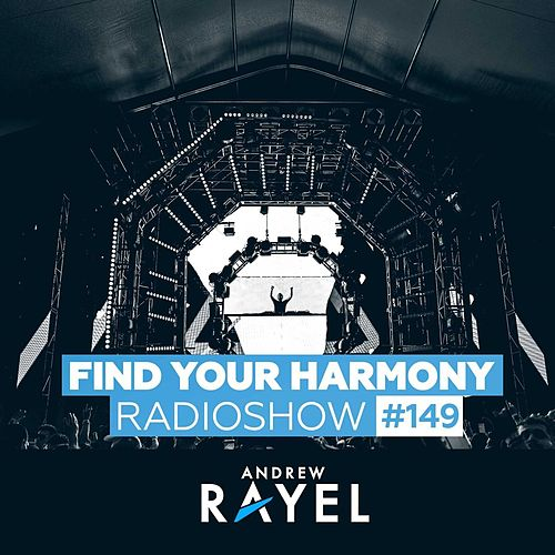 Find Your Harmony Radioshow #149 von Various Artists