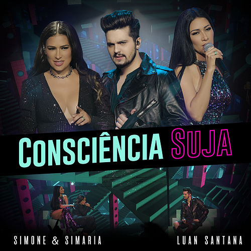 Consciência Suja (Ao Vivo) de Simone & Simaria