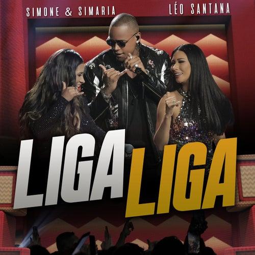 Liga Liga (Ao Vivo) by Simone & Simaria
