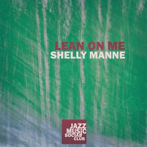Lean on Me de Shelly Manne
