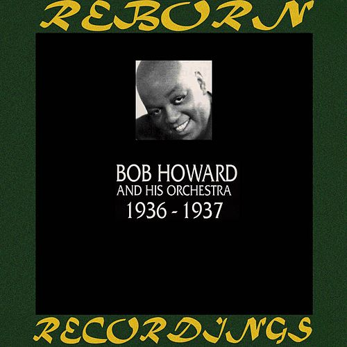 1936-1937 (HD Remastered) by Bob Howard