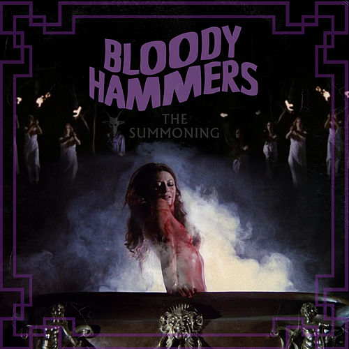 Now the Screaming Starts by Bloody Hammers